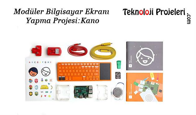 Modüler-Bilgisayar-Ekranı-yapma-Projesi-Kano