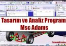 Msc Adams Programı Nedir? Ne İşe Yarar?