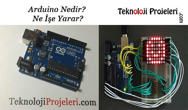 Arduino nedir ne İşe yarar teknoloji projeleri