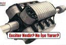 Exciter (Motor Ateşleme) Nedir? Ne İşe Yarar?