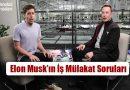 Elon Musk'ın İş Mülakatında Sorduğu 10 Soru!