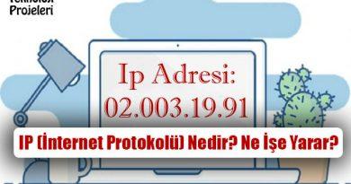 IP (İnternet Protokolü) Nedir? Ne İşe Yarar?
