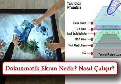 Dokunmatik Ekran Nedir? Nasıl Çalışır? Çeşitleri, Özellikleri