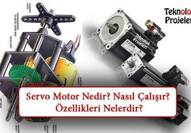 Servo Motor Nedir? Nasıl Çalışır? Özellikleri Nelerdir?