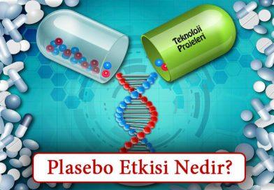 Plasebo Etkisi Nedir? Etki Mekanizmaları Nelerdir?
