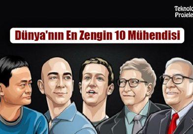 Dünya'nın En Zengin 10 Mühendisi