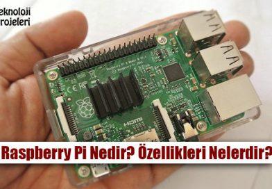Raspberry Pi Nedir? Ne İşe Yarar? Özellikleri Nelerdir?
