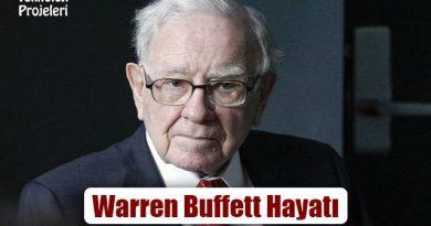 Warren Buffett Kimdir? Hayatı ve Yatırımları Nelerdir?