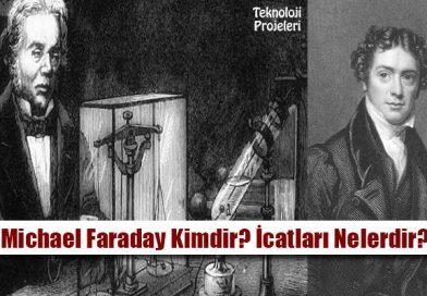 Michael Faraday Kimdir? Hayatı ve İcatları Nelerdir?