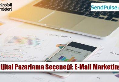 Dijital Pazarlama Seçeneği: E-Mail Marketing