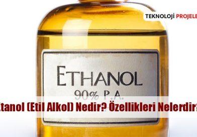 Etanol (Etil Alkol) Nedir? Özellikleri, Çeşitleri?